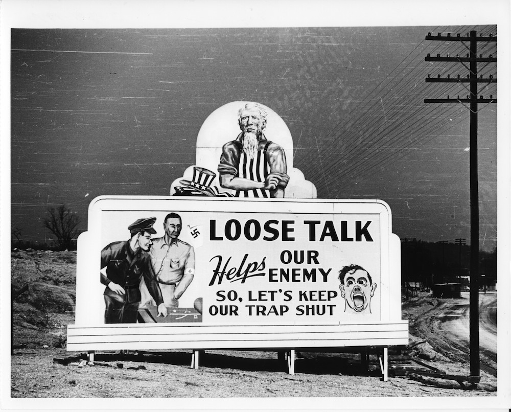 A billboard outside of Oak Ridge warning against loose talk.