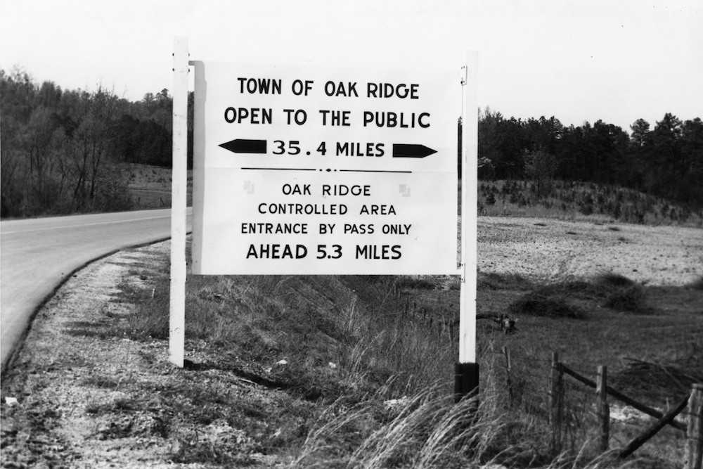 A sign for the town of Oak Ridge during World War II.